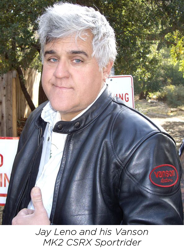 jay leno with his Vanson