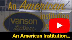 Vanson, An American Institution Since 1974!