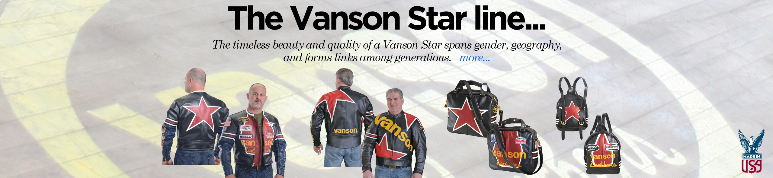 The timeless beauty and quality of a Vanson Star